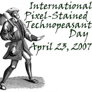 International Pixel-Stained Technopeasant Day