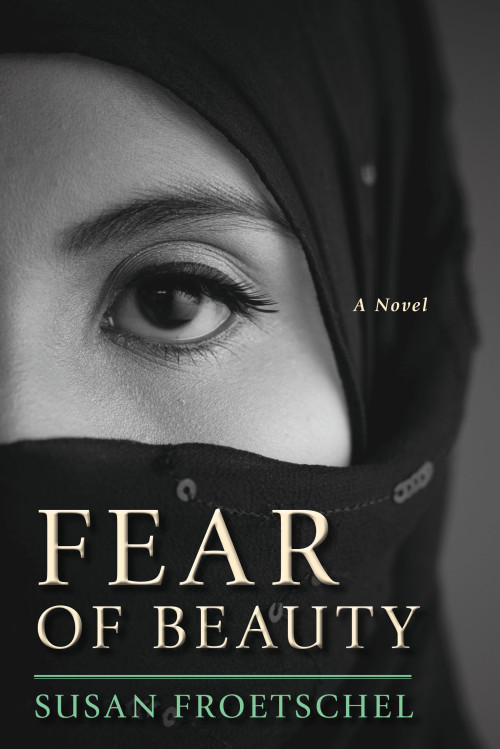 Fear of Beauty by Susan Froetschel