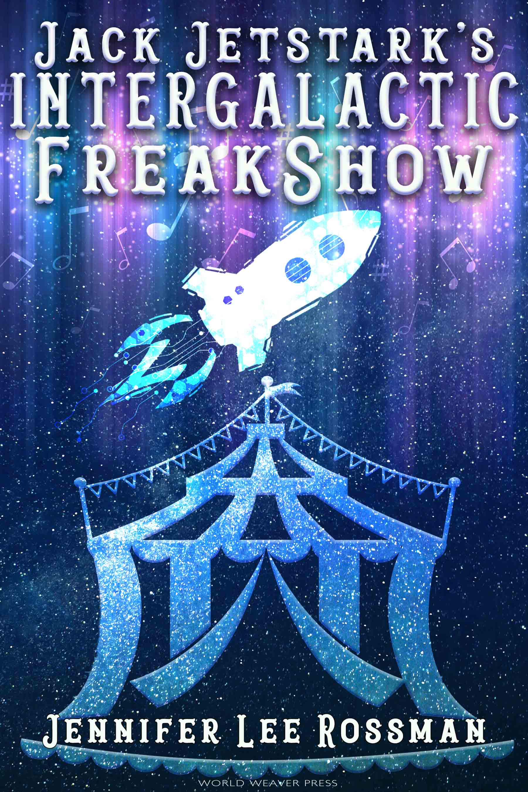 Cover image for Jack Jetstark's Intergalactic Freak Show